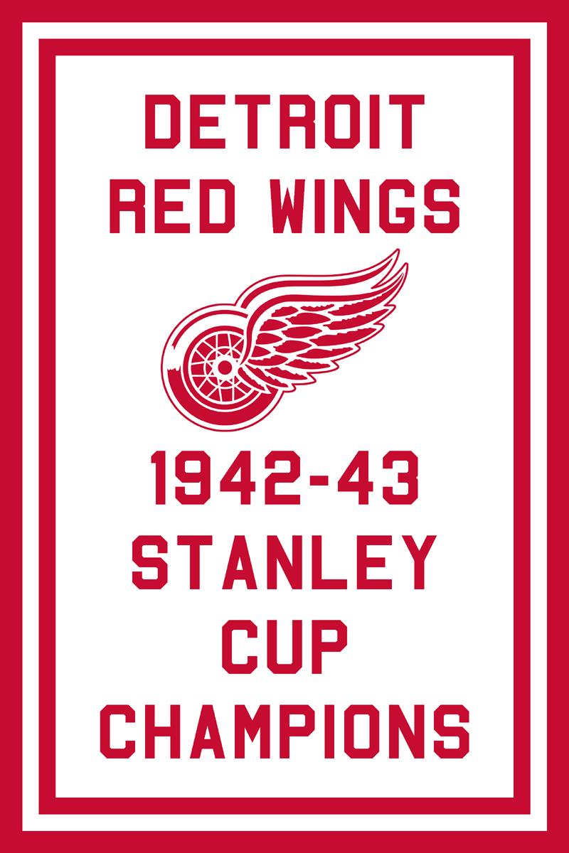 Detroit Red Wings Championship Banner Championship Banner (1942/43) - Detroit Red Wings 1943 Stanley Cup Champions Banner SportsLogos.Net