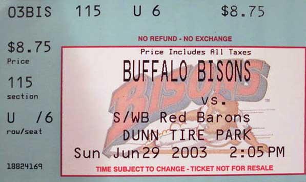 Buffalo Bisons Ticket Stub Ticket Stub (2003) - Buffalo Bisons Ticket Stub from June 29, 2003 vs Scranton/Wilkes-Barre Red Barons SportsLogos.Net