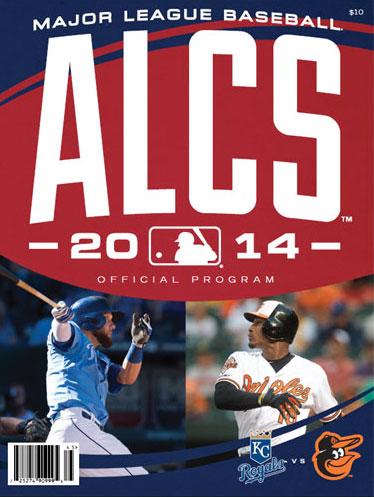 ALCS Program Program (2014) - 2014 ALCS Program Cover - Kansas City Royals vs Baltimore Orioles SportsLogos.Net