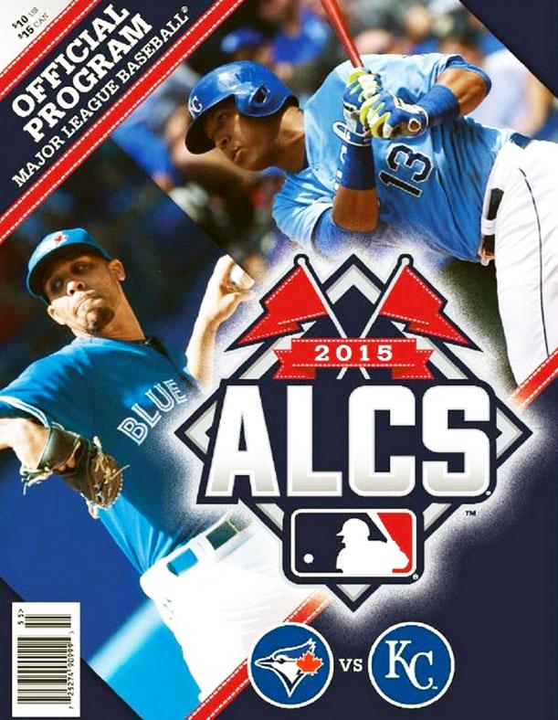 ALCS Program Program (2015) - 2015 ALCS Program Cover - Kansas City Royals vs Toronto Blue Jays SportsLogos.Net