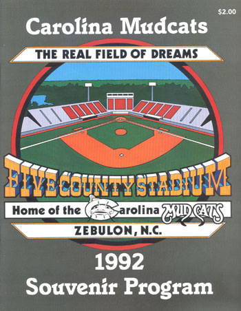 The Mudcats lay claim to their own baseball movie in their 1992 program guide cover.