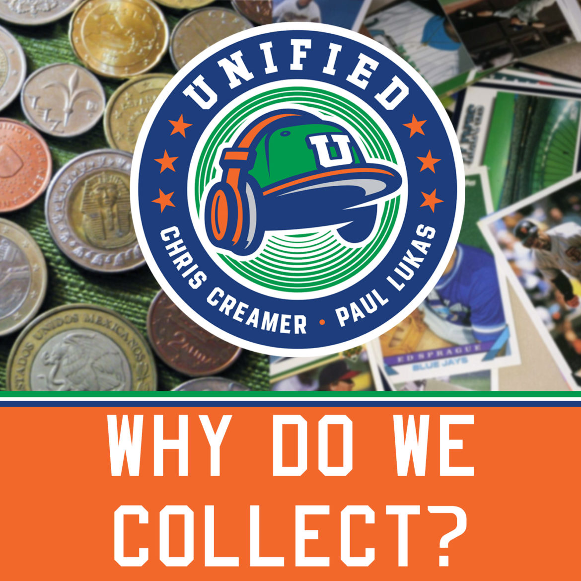 The Unified Show: Why Do We Collect?